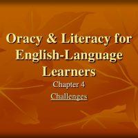 Developing Oracy – Developing literacy In ESL Learners